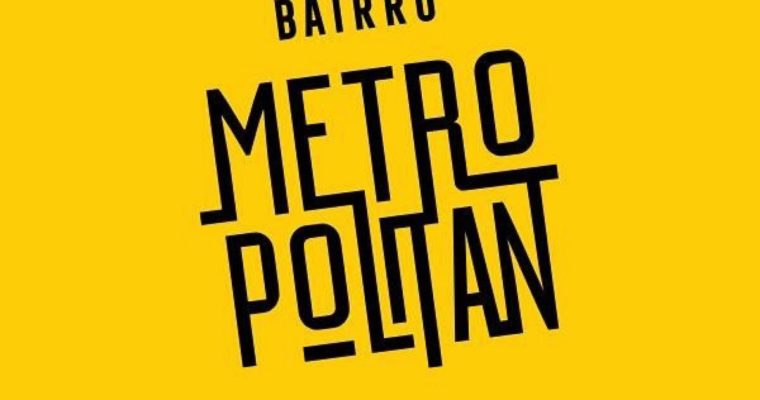 Bairro Metropolitan